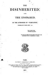 The Disinherited: And The Ensnared
