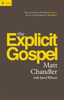 Explicit Gospel