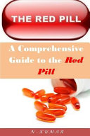 Download A Comprehensive Guide to the Red Pill Book