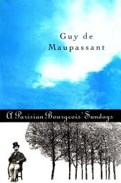 Parisian Bourgeois' Sunday and Other Stories