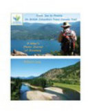 From Sea to Prairie on British Columbia's Trans Canada Trail: a Hiker's Photo Journal of Discovery