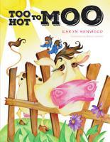 Too Hot to Moo PDF
