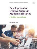 Development of Creative Spaces in Academic Libraries PDF