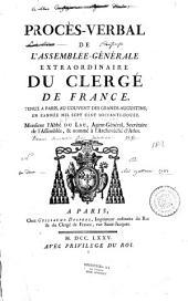 Procès-verbal de l' Assemblée-générale du clergé de France tenue à Paris au couvent des Grands-Augustins en l'année 1772
