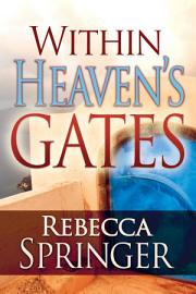 Within Heaven S Gates