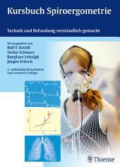 Kursbuch Spiroergometrie: Technik und Befundung verständlich gemacht, Ausgabe 3