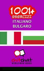 1001+ Esercizi italiano - Bulgaro