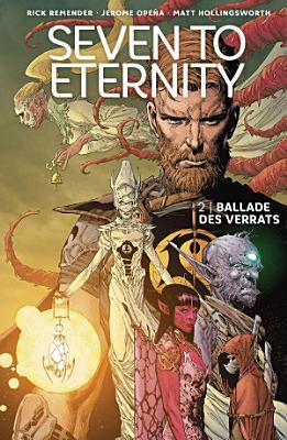 Seven to Eternity 2  Ballade des Verrats PDF