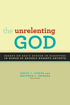 The Unrelenting God