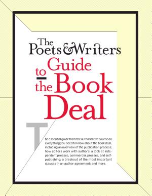 The Poets   Writers Guide to the Book Deal PDF