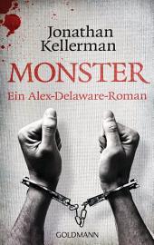 Monster: Ein Alex-Delaware-Roman 13