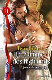 La flamme des Highlands: T1 - L'honneur du clan