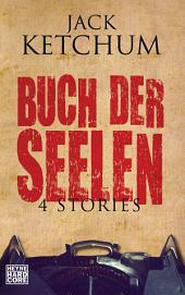 Buch der Seelen: Vier Stories