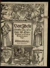 Von Jhesu Christo eine Predigt D. Mart. Luthers, zu Hofe zu Torgaw gepredigt