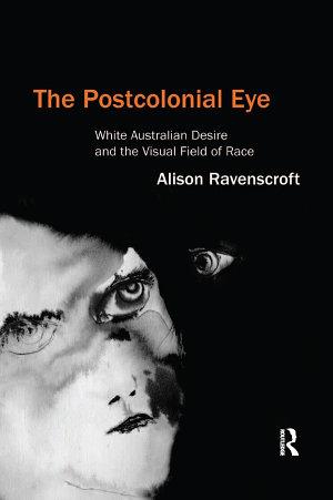 The Postcolonial Eye