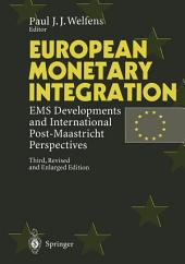 European Monetary Integration: EMS Developments and International Post-Maastricht Perspectives, Edition 3