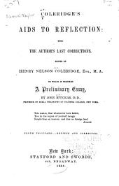 Coleridge's Aids to reflection: with the author's last corrections