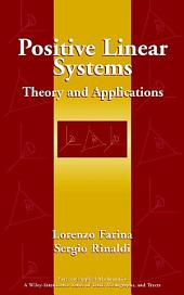 Positive Linear Systems: Theory and Applications