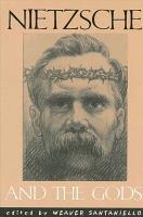 Nietzsche and the Gods PDF