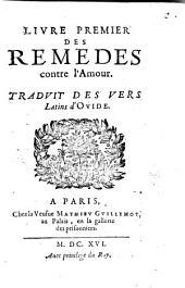 Livre premier des Remedes contre l'Amour