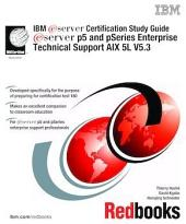 IBM eServer Certification Study Guide eServer p5 and pSeries Enterprise Technical Support AIX 5L V5.3