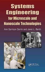 Systems Engineering for Microscale and Nanoscale Technologies Book