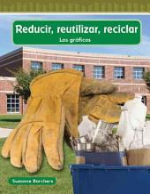 Reducir, reutilizar, reciclar (Reduce, Reuse, Recycle)