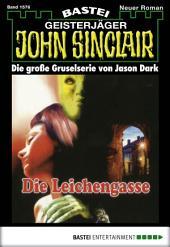 John Sinclair - Folge 1576: Die Leichengasse