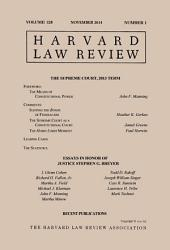 Harvard Law Review: Volume 128, Number 1 - November 2014