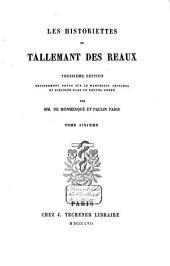 Les historiettes de Tallemant des Réaux: Volume6