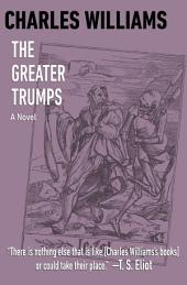 The Greater Trumps: A Novel