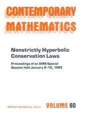 Nonstrictly Hyperbolic Conservation Laws: Proceedings of an AMS Special Session, Held in January 9-10, 1985