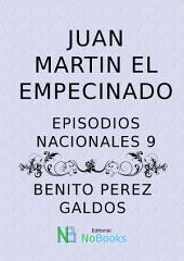 Juan Martin el Empecinado: Episodios Nacionales 09