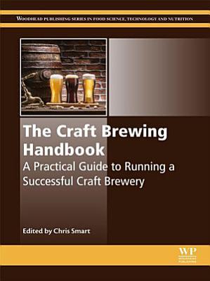The Craft Brewing Handbook