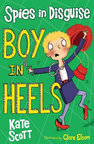 Download Boy in Heels Book