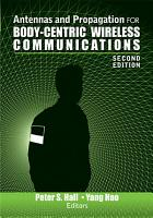 Antennas and Propagation for Body Centric Wireless Communications  Second Edition PDF