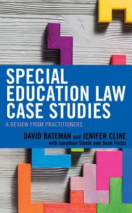 Special Education Law Case Studies Book