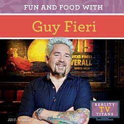 Fun And Food With Guy Fieri Book PDF