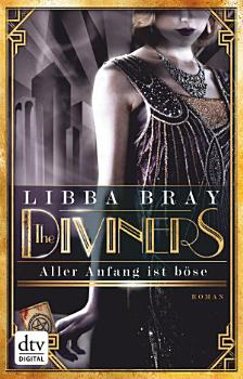 The Diviners   Aller Anfang ist b  se PDF