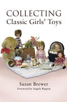 Collecting Classic Girls  Toys PDF