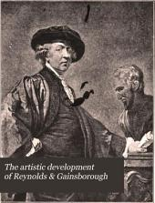 The Artistic Development of Reynolds & Gainsborough: Two Essays