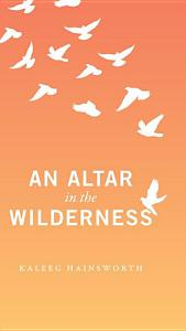 An Altar in the Wilderness Book