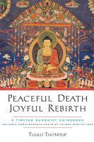 Peaceful Death  Joyful Rebirth PDF