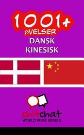 1001+ Øvelser dansk - kinesisk