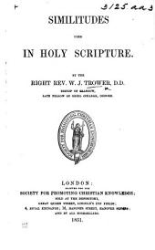 Similitudes used in Holy Scripture