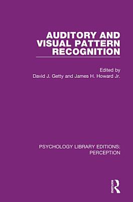 Auditory and Visual Pattern Recognition