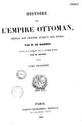 Histoire de l'Empire ottoman: depuis son origine jusqu'à nos jours, Volume3