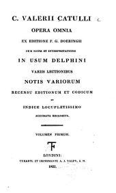 C. Valerii Catulli Opera omnia