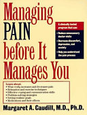 Managing Pain Before It Manages You, First Edition