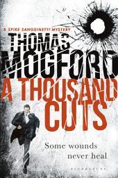 A Thousand Cuts: A Spike Sanguinetti Novel